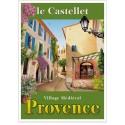 Affiche - Le Castellet - Village Médiéval