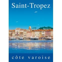 Poster 30x40 - Saint-Tropez sur la Côte Varoise